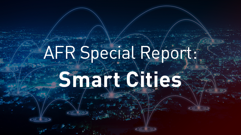 AFR Special Report: Smart Cities