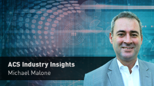 ACS Industry Insights: Michael Malone - Ep 1