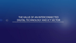 Create, Disrupt, Change: The value of an interconnected digital technology and ICT sector