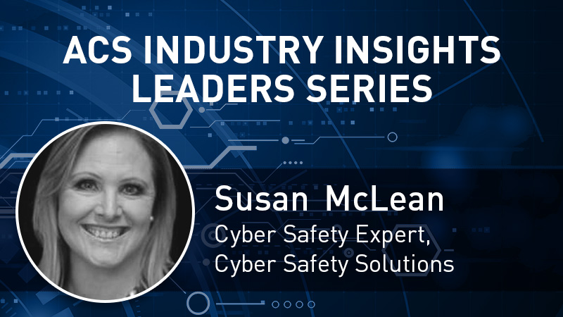 ACS Industry Insights Leaders Series with Susan Mclean
