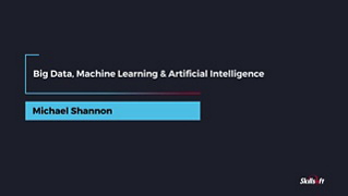 CompTIA CASP CS0-003: Big Data, Machine Learning & Artificial Intelligence